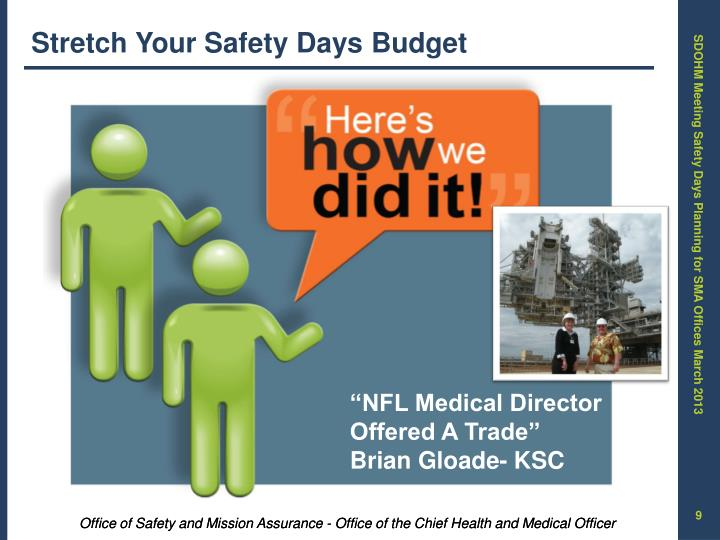 Stretch Your Safety Days Budget