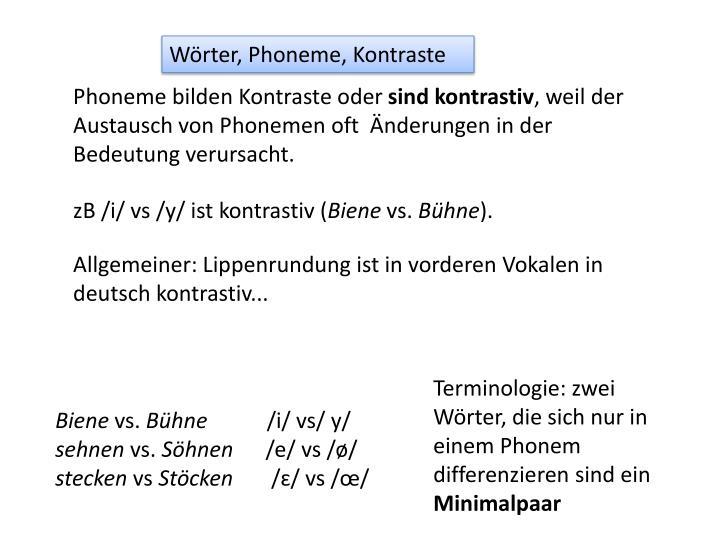 Wörter, Phoneme, Kontraste