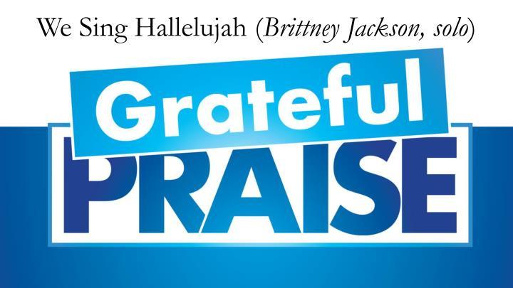We Sing Hallelujah (