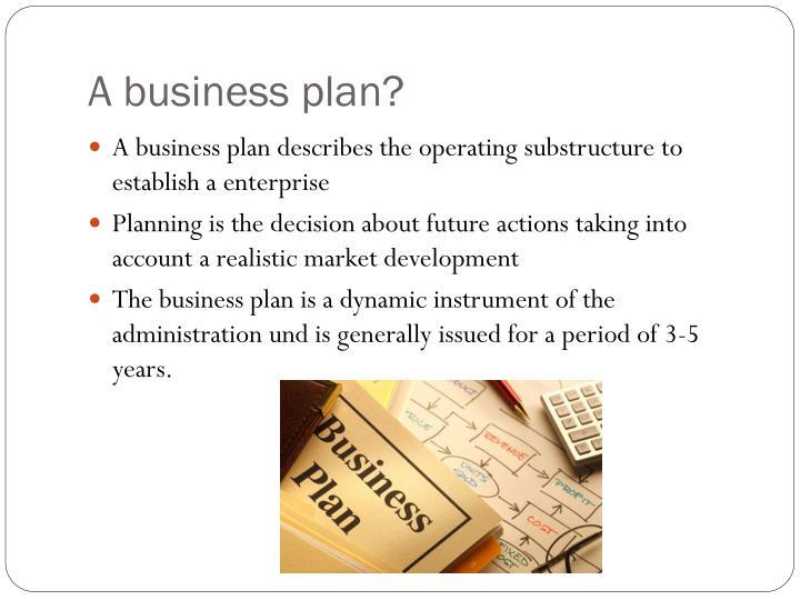 A business plan?