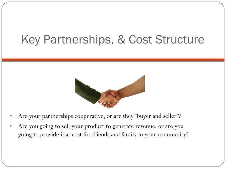 Key Partnerships, & Cost Structure