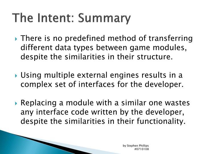 The Intent: Summary