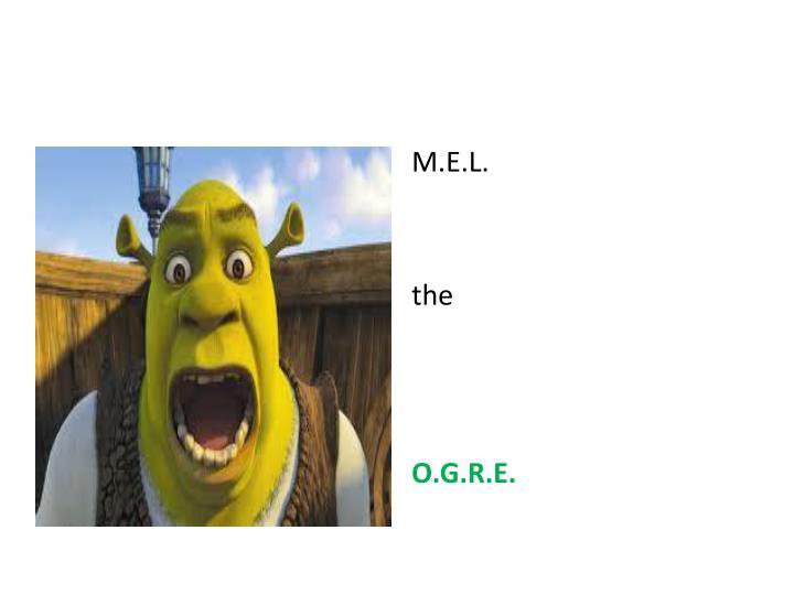 M.E.L.