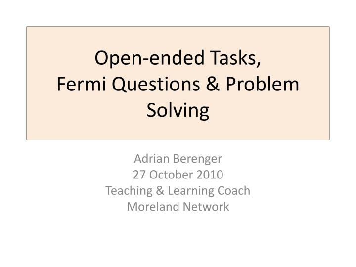 Open ended tasks fermi questions problem solving