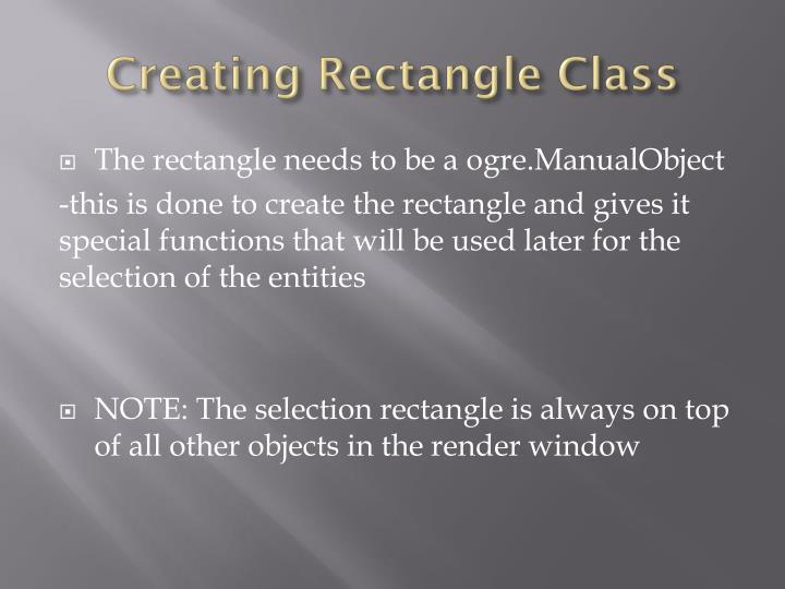 Creating Rectangle Class