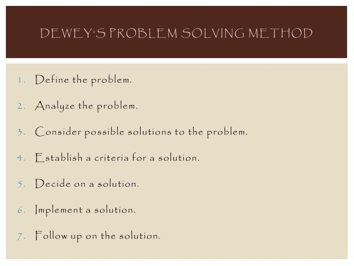 Dewey s problem solving method