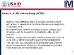 award cost efficiency study aces