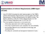 implementation of uniform requirements omb super circular