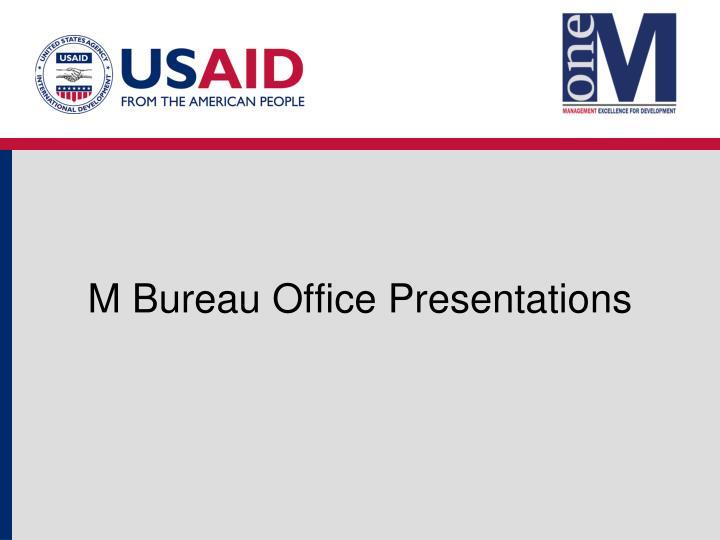M Bureau Office Presentations