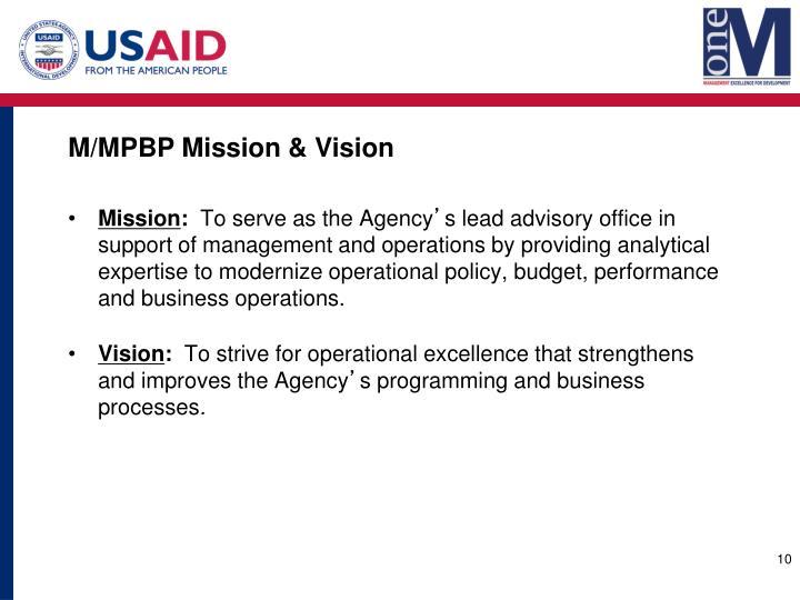 M/MPBP Mission & Vision
