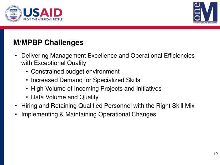M/MPBP Challenges