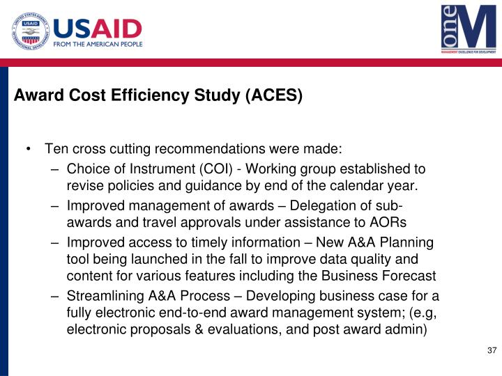 Award Cost Efficiency Study (ACES)