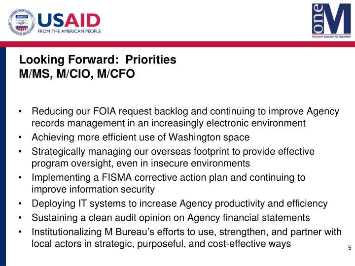 Looking Forward:  Priorities
