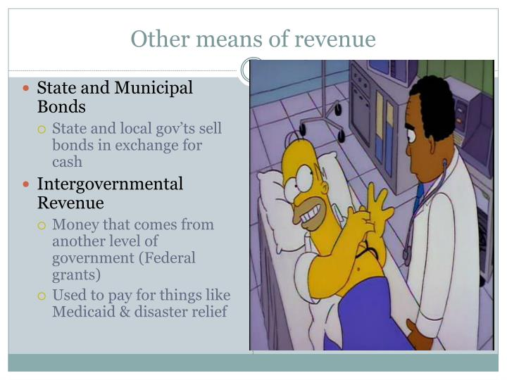 Other means of revenue