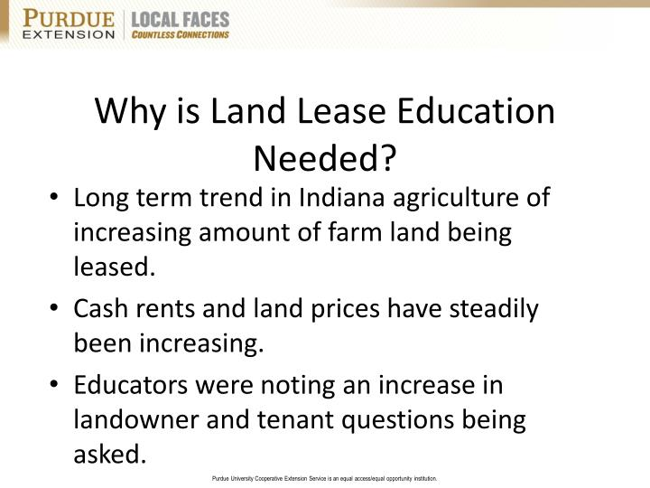 Why is land lease education needed