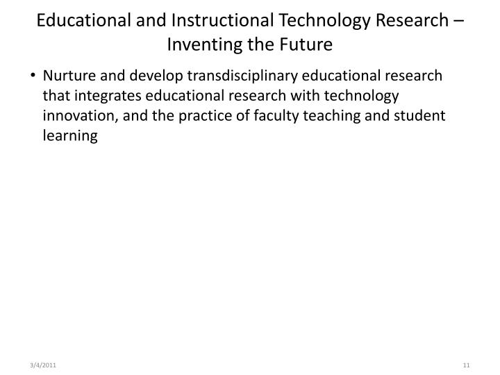 Educational and Instructional Technology Research – Inventing the Future