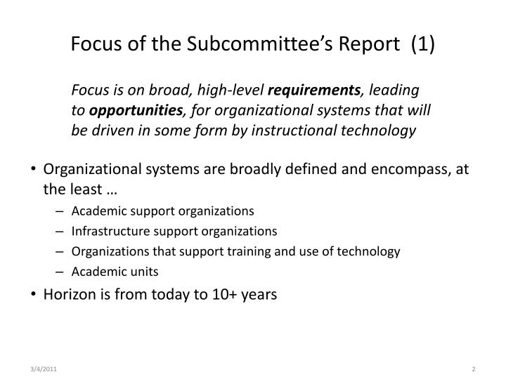 Focus of the Subcommittee's Report  (1)