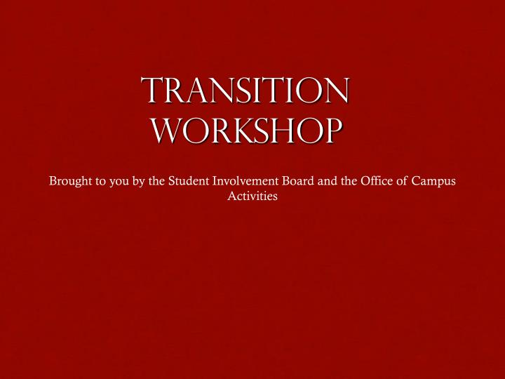 transition workshop