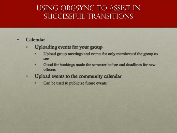 Using OrgSync to assist in successful Transitions