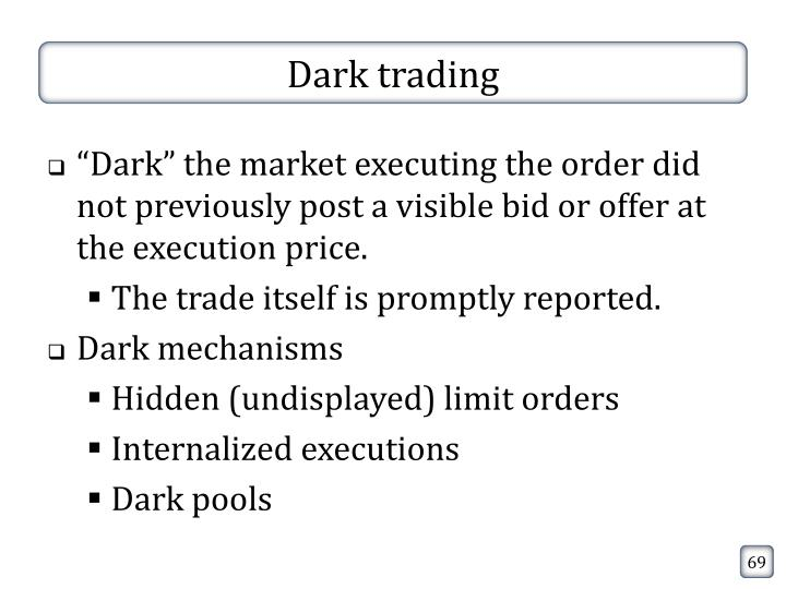 Dark trading