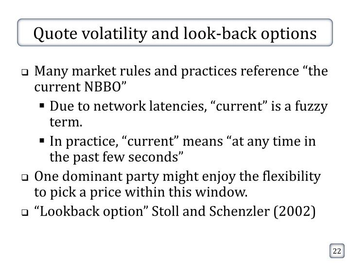 Quote volatility and look-back options