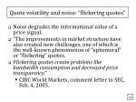 quote volatility and noise flickering quotes