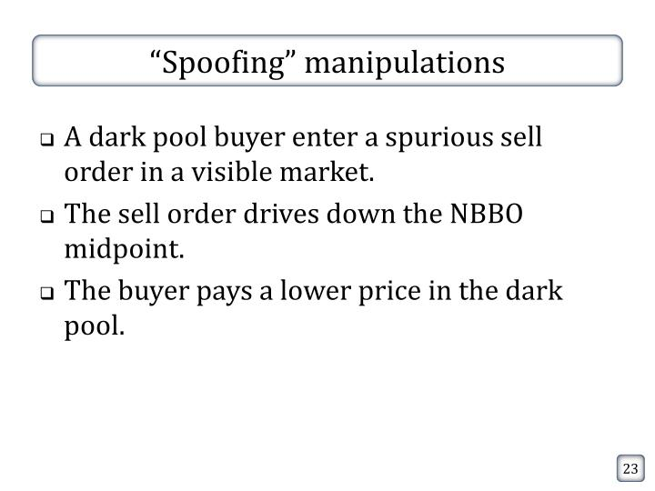 """""""Spoofing"""" manipulations"""