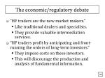 the economic regulatory debate