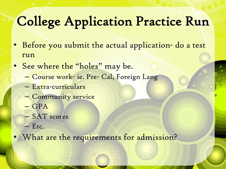College Application Practice Run