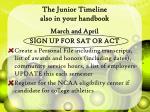 the junior timeline also in your handbook