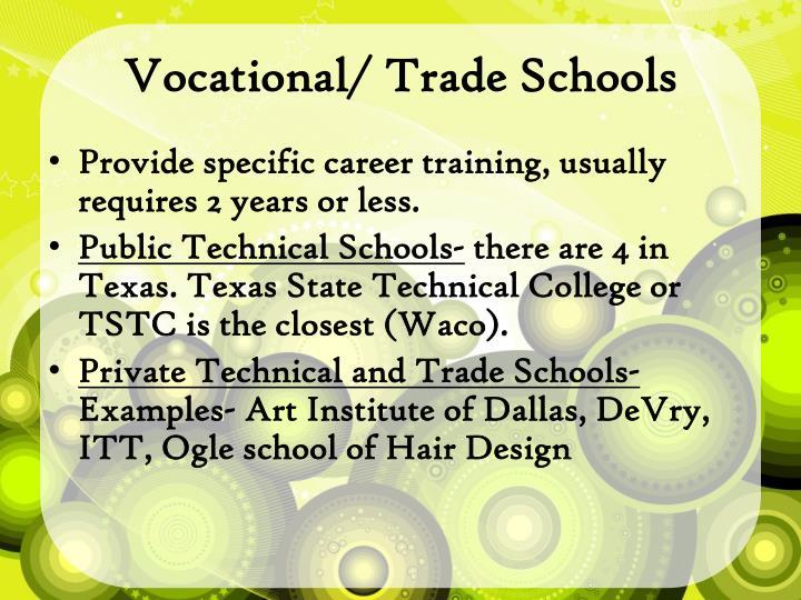 Vocational/ Trade Schools