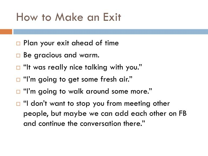 How to Make an Exit