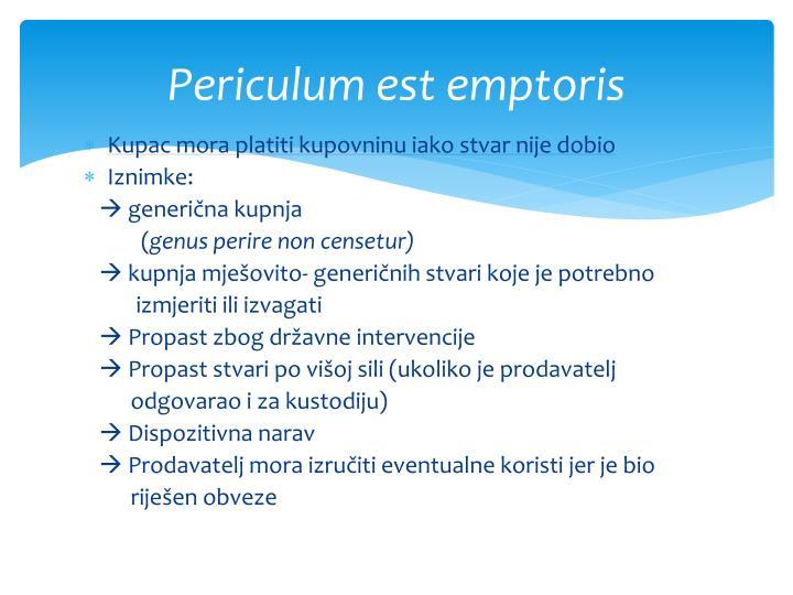 Periculum est emptoris
