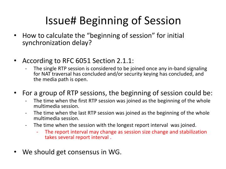 Issue# Beginning of Session