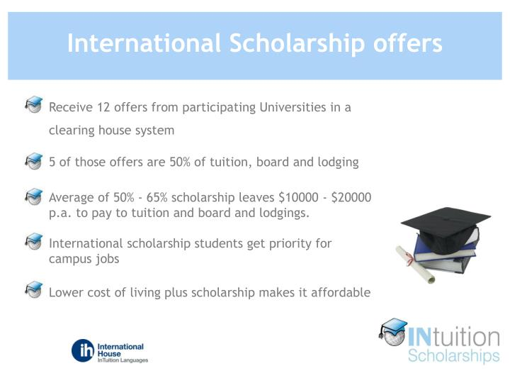 International Scholarship offers