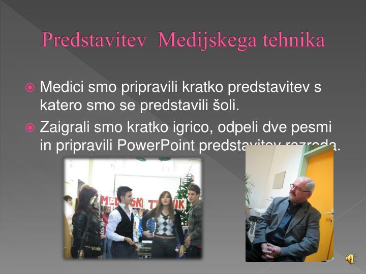 Predstavitev  Medijskega tehnika