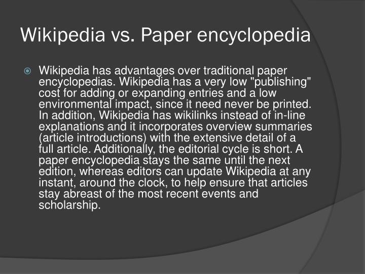 Wikipedia vs. Paper