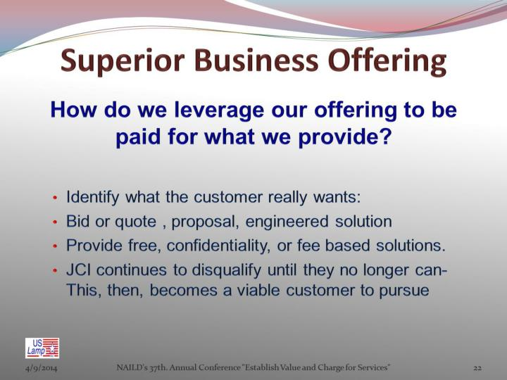Superior Business Offering