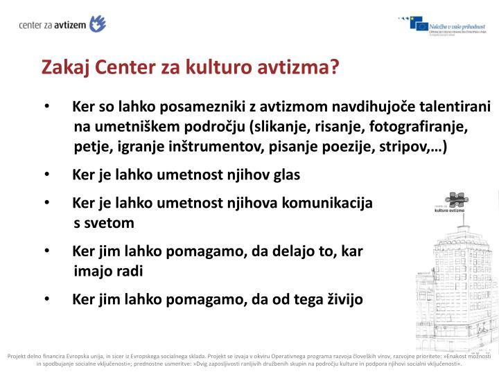 Zakaj Center za kulturo avtizma?