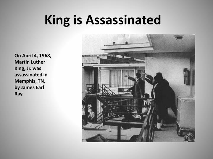 King is Assassinated