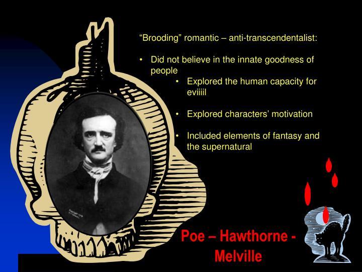 Poe – Hawthorne - Melville