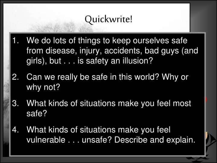 Quickwrite!