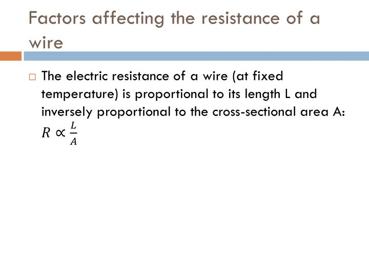 Factors affecting the resistance of a wire