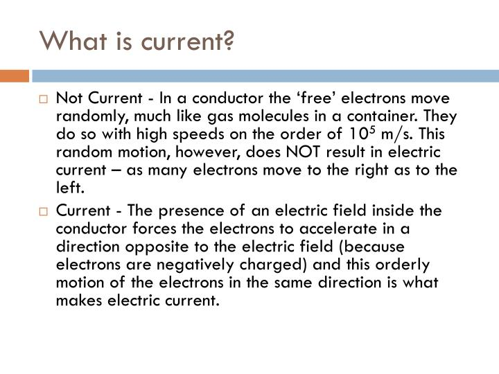 What is current?