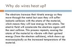 why do wires heat up