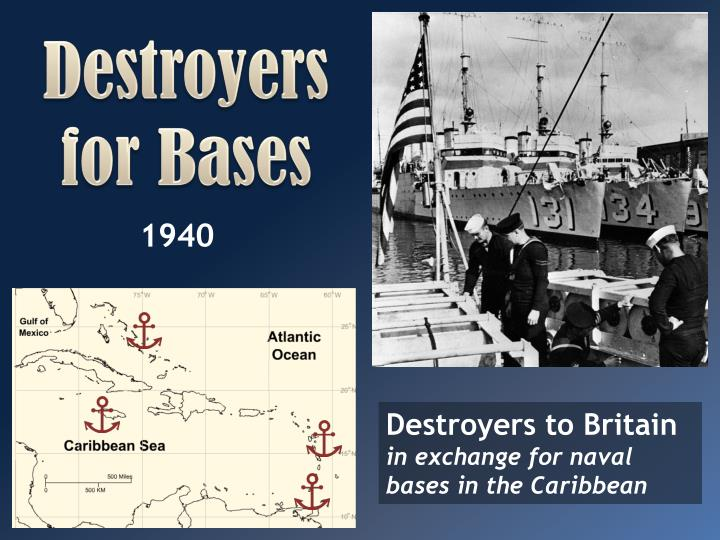 Destroyers for Bases