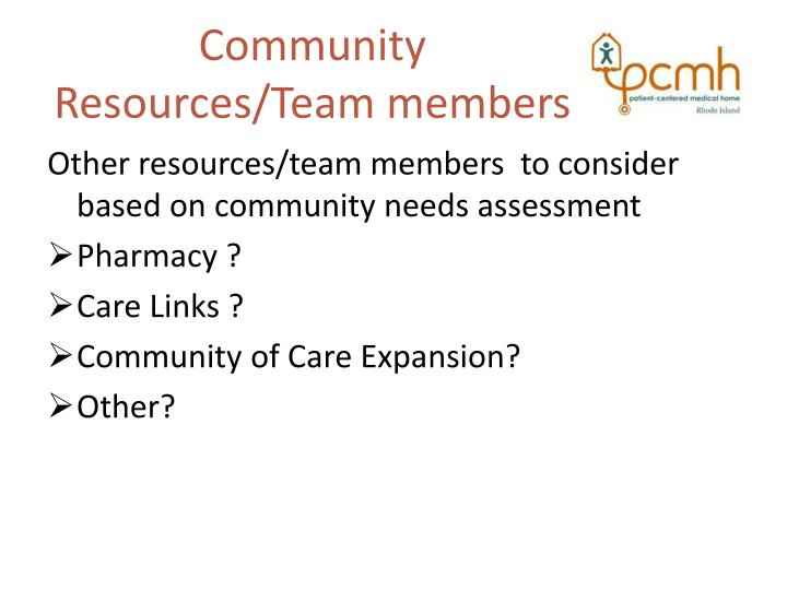 Community Resources/Team members