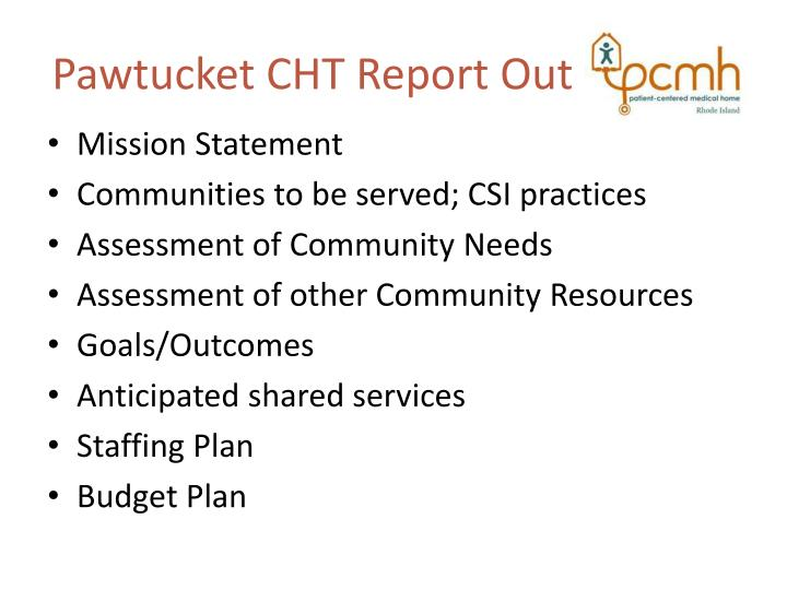 Pawtucket CHT Report Out