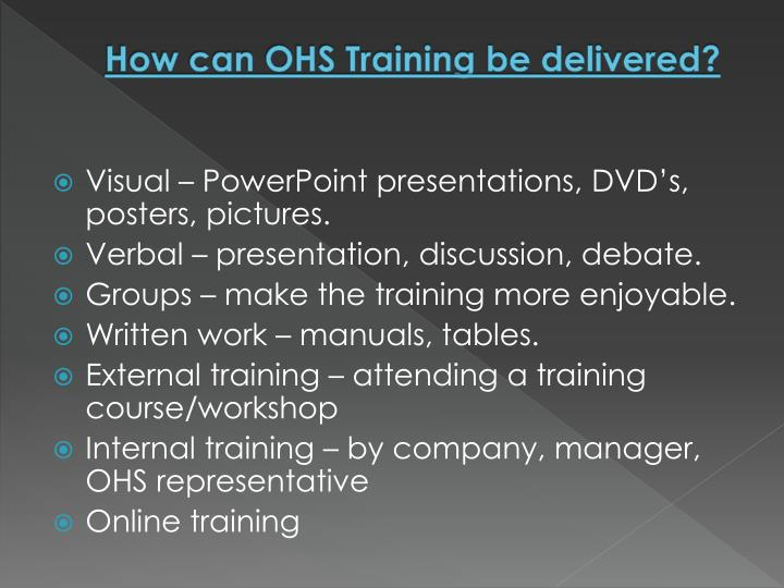 How can OHS Training be delivered?