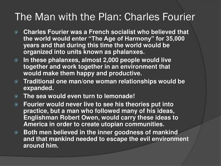 The Man with the Plan: Charles Fourier